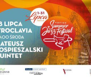 Vertigo Summer Jazz Festival_Wroclavia